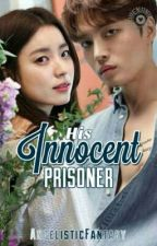 His Innocent Prisoner by AngelisticFantasy