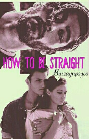 How To Turn Him Straight (A Zigi And Nious)|