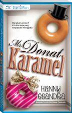 Mr. Donat Karamel by dearnovels