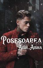 Posesoarea inimii by Aish_Aisha