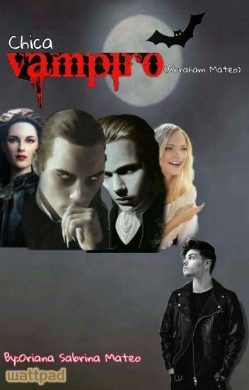 Chica Vampiro (Abraham Mateo)SUSPENDIDA TEMPORALMENTE