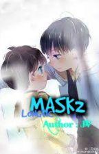 [FANFIC][KHẢI NGUYÊN] MASK2 by TRnNgc006