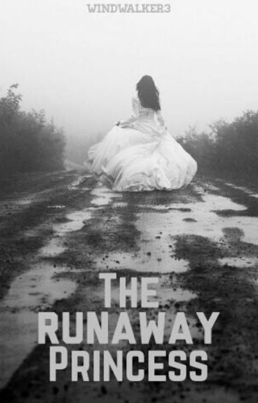 The Runaway Princess (Completed)