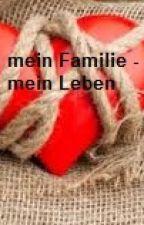 meine Familie - mein Leben by fritzchen20