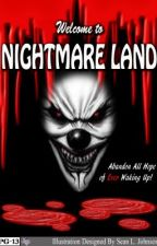 Welcome to Nightmare Land |Complete| by Paradoxx