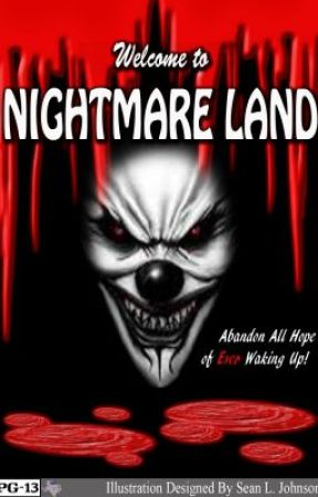 Welcome to Nightmare Land  Complete  by Paradoxx