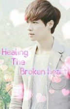 HEALING THE BROKEN HEARTED by VyctoryeaLee
