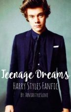 Teenage Dreams // HS by xeniastyleslove