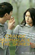 ORANGE MARMALADE THE SERIES by Daehwi_ssi
