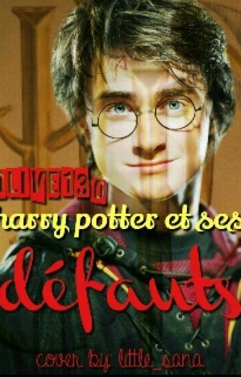 Harry Potter et ses défauts