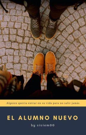 El Alumno Nuevo  by ViviEM00