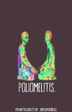 Poliomelitis. (PAUSADA) by Debilidaddoblas