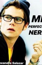 MI PERFECTO NERD by Alex_2301