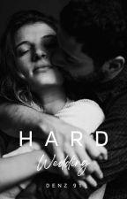 Hard Wedding ( Complete ) by Denz91