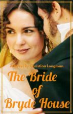 The Bride of Bryde House by ChristinaLongman