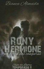 Rony e Hermione na Terra dos Cangurus (A Saga da Lontra) - Temporada II by FireboltVioleta