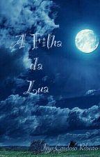 A filha da Lua by IvyD2026