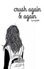 Crush again & again || l.h. by magdziikk