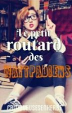 Le petit routard des wattpadiens [Fermé] by critqueusesenherbe