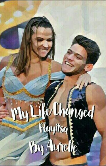 My life changed (Rayitsa)