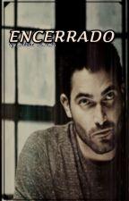 ENCERRADO by AkaneAMR