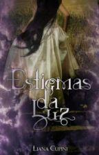 Estigmas da Luz by LianaCupini
