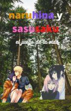 NARUHINA Y SASUSAKU el juego de la vida by RaulDark
