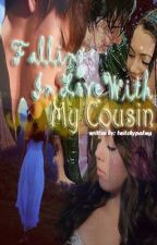Falling In Love With My Cousin (JulNiel) [ongoing series] by twitchypalms