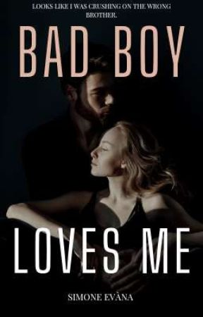 Bad Boy Loves Me (Rewrite In Process) by ALostSiren__