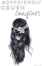 Boyfriend //Crush Imagines by Freeing_Blue