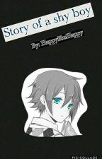 Story of a shy boy by HappylikeHappy