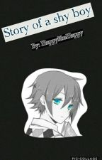 Story of a shy boy by HappylikeHappy