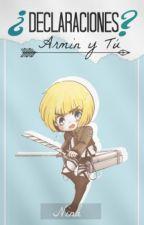 |Armin y Tu| ♥Declaraciones?♥ 『SNK』 by -NinaPittxre-