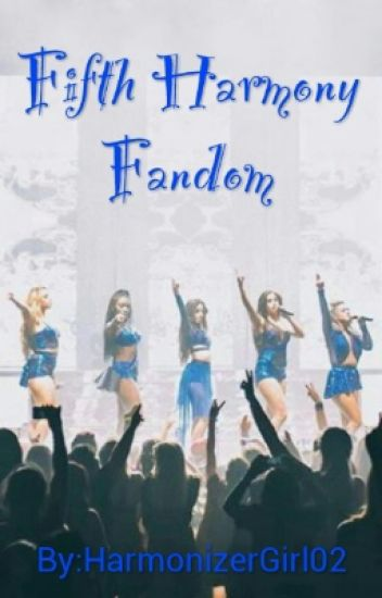 Fifth Harmony Fandom