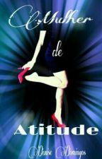 Mulher de atitude !! by negaadee