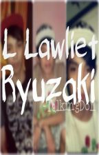 L Lawlîet Ryuzaki (Suuuuper Short Autobiography) by talking_doll