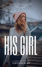 His Girl  by _virtualslap_