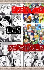 Aventuras de los Dexholders by yukirubysora02
