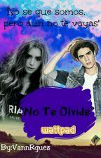 No Te Olvidé (Jos&Tu) by VanneCoderdeCanela