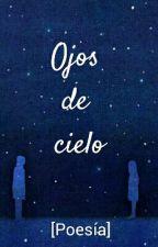 Ojos de cielo by Tintadesentimientos