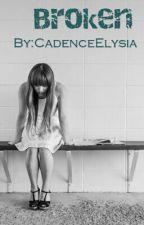 Broken by CadenceElysia