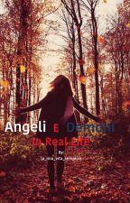Angeli e Demoni In real life by la_mia_vita_semplice