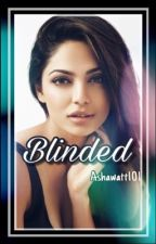 Blinded|A House MD Fanfiction by Ashawatt101