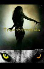 Transformada { REVISÃO } by tryz133