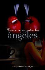 Donde se esconden los ángeles- #HEMP - (Terminada) by DanielaGesqui