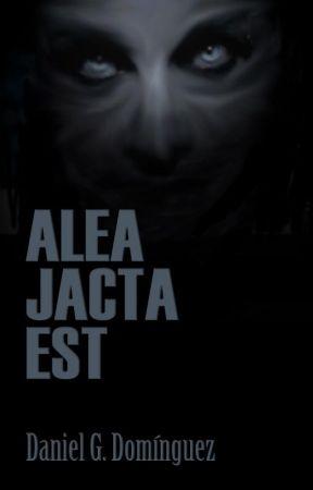 ALEA JACTA EST by DanielGDominguez