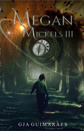 Megan Mickels III - Passado (COMPLETO) by GJAguimaraes