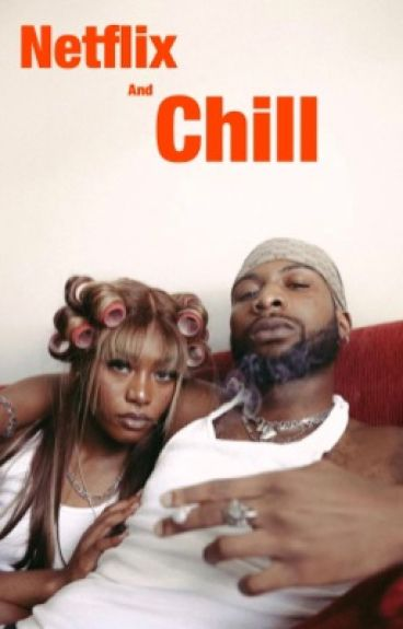 Netflix and chill / j.g+n.g