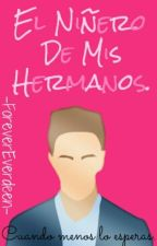 El Niñero De Mis Hermanos. by GamerArianator