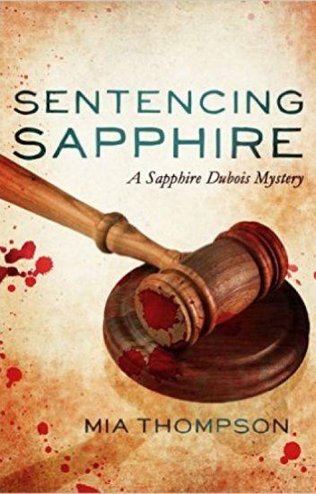 Sentencing Sapphire (Sapphire Dubois: Book 3)